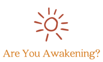Are You Awakening